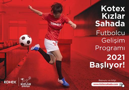 KOTEX KIZLAR SAHADA FUTBOLCU GELİŞİM PROGRAMI 2021 BAŞLIYOR!